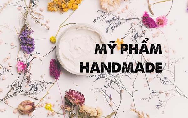 Mỹ phẩm handmade là gì