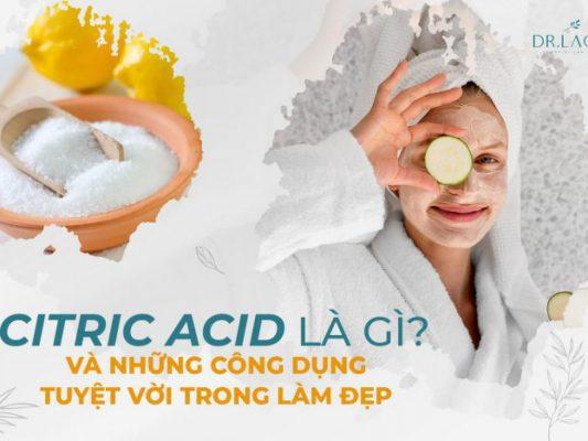 Acid citric là gì?
